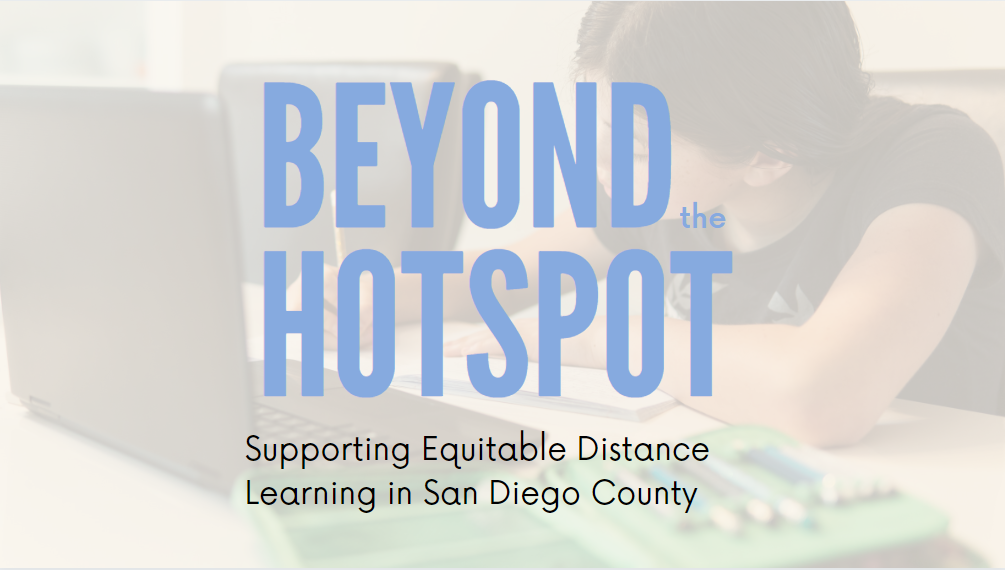 Beyond the Hotspot: Supporting Equitable Distance Learning in San Diego